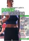 Beginner's Guide to Power Walking - Janice Meakin, Les Snowdon, Maggie Humphreys