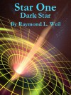 Star One: Dark Star - Raymond L. Weil, Frank MacDonald
