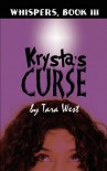 Krysta's Curse - Tara West