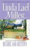 Desire and Destiny (Tapestry Romance, #30) - Linda Lael Miller