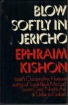 Blow Softly in Jericho - Ephraim Kishon
