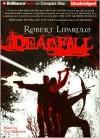 Deadfall: A Thriller - Robert Liparulo