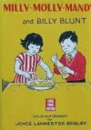 Milly-Molly-Mandy and Billy Blunt (Milly-Molly-Mandy series-no.56) - Joyce Lankester Brisley