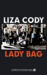 Lady Bag - Liza Cody, B. Szelinski, Else Laudan