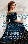 A Lasting Impression - Tamera Alexander