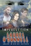 Lost Souls: Imperfection - Episode 2 - Laurel O'Donnell