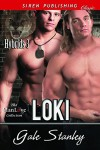 Loki [Hybrids 3] (Siren Publishing Classic ManLove) - Gale Stanley