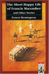 The Short Happy Life of Francis Macomber & Other Stories - Ernest Hemingway