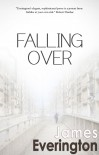 Falling Over - James Everington