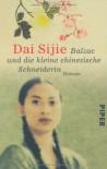 Balzac und die kleine chinesische Schneiderin - Sijie Dai