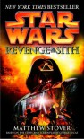 Star Wars, Episode III - Revenge of the Sith - Matthew Stover