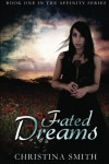 Fated Dreams - Christina  Smith