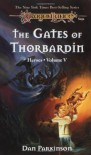 The Gates of Thorbardin (Dragonlance: Heroes, #5; Heroes II, #2) - Dan Parkinson