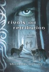 Rivals and Retribution - Shannon Delany