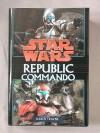Star Wars: Republic Commando: Volume 1 - Karen Traviss
