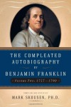 The Compleated Autobiography 1757-1790 - Benjamin Franklin, Mark Skousen