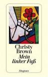 Mein linker Fuß - Christy Brown