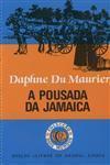 A Pousada da Jamaica (Dois Mundos, #172) - Daphne du Maurier