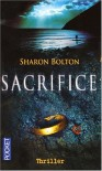 Sacrifice (Broché) - S.J. Bolton, Marianne Bertrand