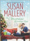 The Christmas Wedding Ring - Susan Mallery