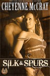 Silk & Spurs (Rough and Ready #2) - Cheyenne McCray