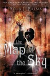The Map of the Sky - Félix J. Palma