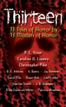 Thirteen: 13 Tales of Horror by 13 Masters of Horror - R.L. Stine, Caroline B. Cooney, Christopher Pike
