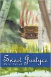 Sweet Justyce - Marie LaGud