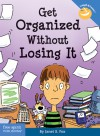 Get Organized Without Losing It - Janet Fox, Pamela Espeland