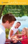 Unexpected Daughter (Cypress Landing, Book 2) (Harlequin Superromance, No 1389) - Suzanne  Cox
