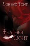 Feather Light (Knead Me) - Lorenz Font