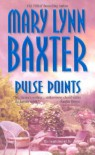Pulse Points - Mary Lynn Baxter