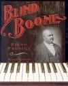 Blind Boone - Madge Harrah