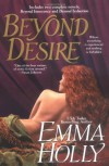 Beyond Desire (Includes: Beyond Duet 1 & 2) - Emma Holly