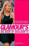 Glamour's Big Book of Dos and Don'ts - Cindi Leive