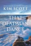 That Deadman Dance - Kim Scott