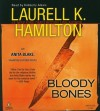 Bloody Bones Unabridged CDs  - Laurell K. Hamilton