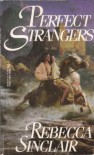 Perfect Strangers - Rebecca Sinclair