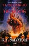 Il risveglio del demone  (Corona: le guerre del Demone, I trilogia, #1) - R.A. Salvatore, Annarita Guarnieri