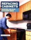 Refacing Cabinets: Making an Old Kitchen New - Herrick Kimball
