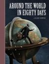 Around the World in Eighty Days - Scott McKowen, Arthur Pober, Jules Verne