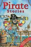 Pirate Stories. Chosen by Emma Young - Colin McNaughton, Cornelia Funke, John Grant