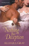 Nothing But Deception - Allegra Gray