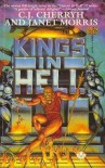 Kings in Hell - C.J. Cherryh, Janet E. Morris