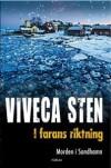 I farans riktning - Viveca Sten