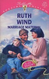 Marriage Material (The Last Roundup, #1) - Ruth Wind