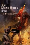 The Dying Breed's Soul (The Soulstealer) - Andrew Eyes