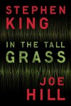 In the Tall Grass - Stephen King