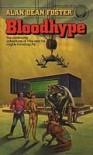 Bloodhype (Pip & Flinx Adventures, #10) - Alan Dean Foster