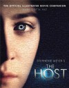 The Host: The Official Illustrated Movie Companion - Mark Cotta Vaz
